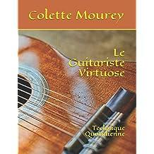 Le Guitariste Virtuose: Technique Quotidienne