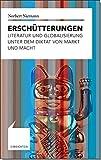 Erschütterungen: Literatur und Globalisierung unter dem Diktat von Markt und Macht (Einsichten) - Norbert Niemann