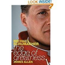 Michael Schumacher: The Edge of Greatness