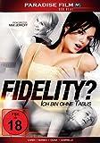 Fidelity? Ich Bin Ohne kostenlos online stream