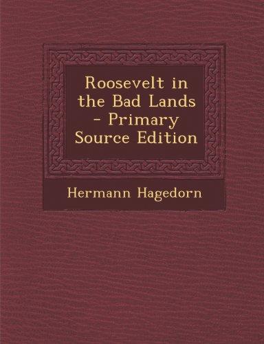 Roosevelt in the Bad Lands