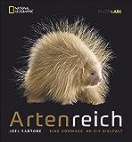 Bildband Tiere: Artenreich. Eine Hommage an die Vielfalt. Exklusive, bewegende Tierporträts zeigen die Artenvielfalt in einzigartiger Weise und erzählen von der Schönheit der Schöpfung - Joel Sartore