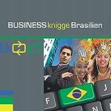 Business Knigge Brasilien: Express-Wissen