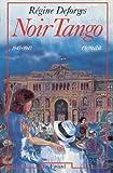 noir tango 1945 1947