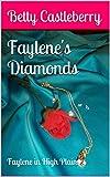 Faylene's Diamonds: Faylene in High Plains