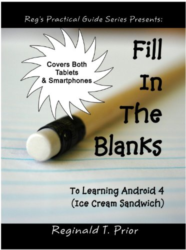 Fill In The Blanks To Learning Android 4 - Ice Cream Sandwich (English Edition) (Sandwich Android Tablet Cream Ice)