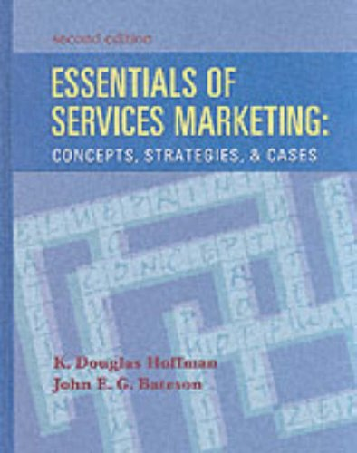 Essentials of Services Marketing: Concepts, Strategies and Cases by K. Douglas Hoffman (2001-06-29)