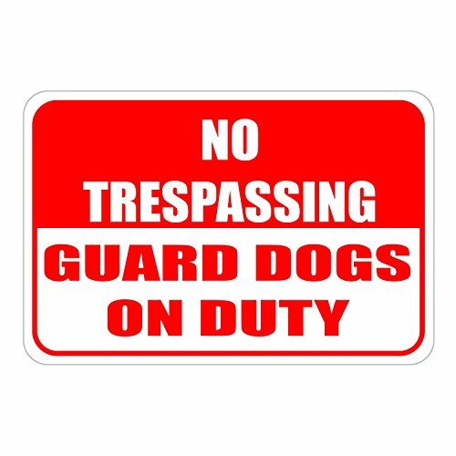 Schild mit Aufschrift No Trespassing Guard Dogs On Duty, Aluminium, schwer, 30,5 x 45,7 cm -