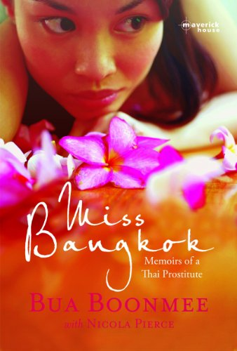 Miss Bangkok: Memoirs of a Thai Prostitute (English Edition) por Bua Boonmee
