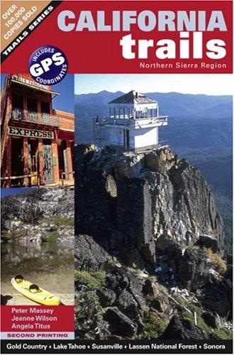 California Trails Northern Sierra Region por Peter Massey