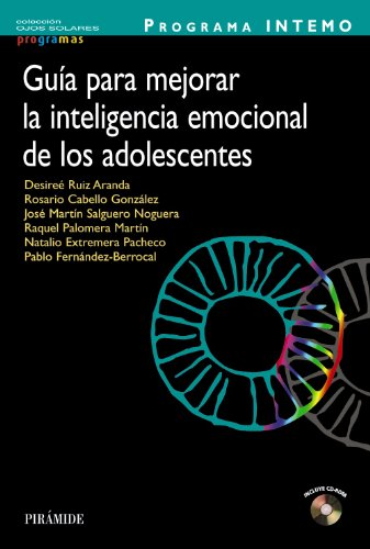 Programa INTEMO. Guía para mejorar la inteligencia emocional de los adolescentes (Ojos Solares - Programas)