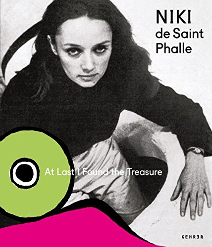 Niki de Saint Phalle und das Theater: At Last I Found the (Century 20th Kostüme)