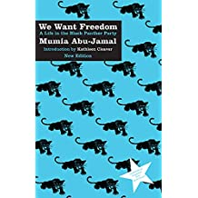 We Want Freedom: A Life in the Black Panther Party, New Edition