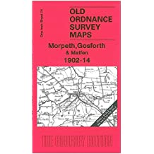 Morpeth, Gosforth and Matfen 1902-14 (Old Ordnance Survey Maps - Inch to the Mile)