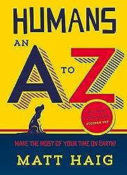 Humans: An A-Z by Matt Haig(2015-01-01)