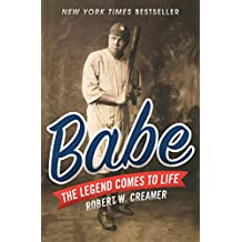 Babe: The Legend Comes to Life (English Edition)