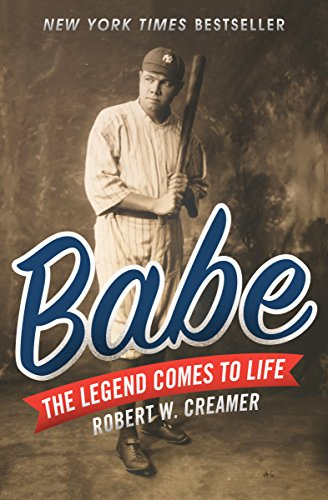 Babe: The Legend Comes to Life (English Edition) -