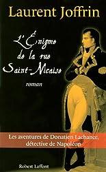 L'énigme de la rue Saint-Nicaise : Les aventures de Donatien Lachance, détective de Napoléon