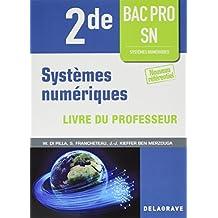 Systèmes numériques 2de Bac pro SN : Livre du professeur