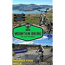 MTB - 101 Mountain Biking Tips and Techniques (English Edition)