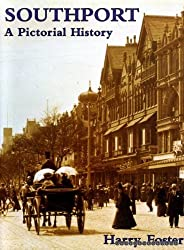 Southport: A Pictorial History (Pictorial history series)