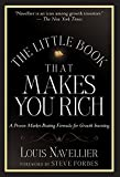 The Little Book That Makes You Rich: A Proven Market-Beating Formula for Growth Investing