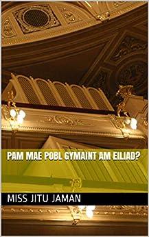 Descargar Libros Ebook Pam mae pobl gymaint am eiliad? Bajar Gratis En Epub