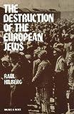 The Destruction of European Jews