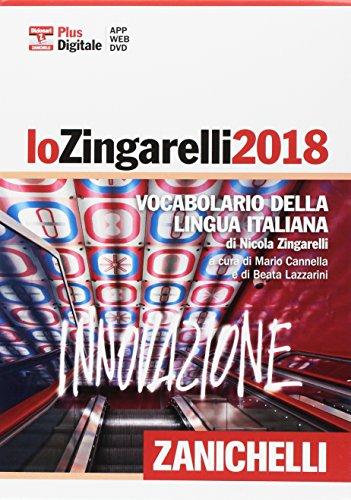 Lo Zingarelli 2018. Vocabolario della lingua italiana. Versione plus. Con Contenuto digitale (fornito elettronicamente). Con DVD-ROM