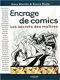 Encrage de comics - Les secrets des maîtres