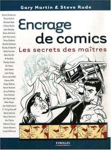 Encrage de comics: Les secrets des maîtres par Gary Martin