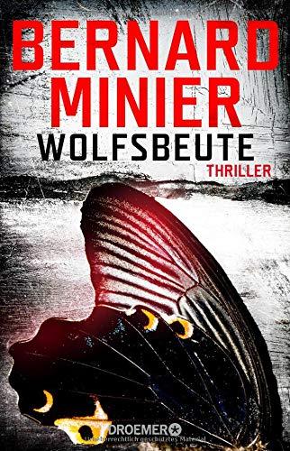 Wolfsbeute: Psychothriller (Ein Commandant Martin Servaz-Thriller, Band 3) -