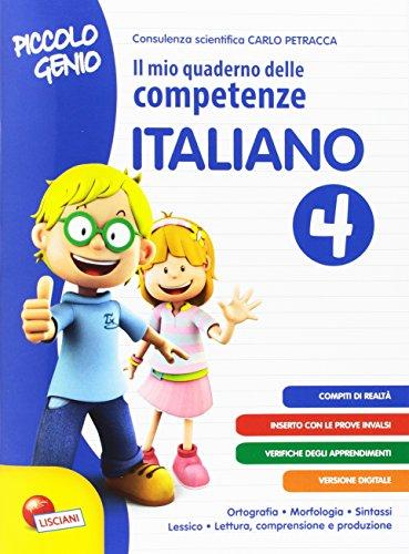 Piccolo genio. Il mio quaderno delle competenze. Italiano. Per la Scuola elementare: 4