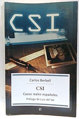 CSI : Casos reales españoles (Prólogo de Luis del Val)