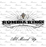 Songtexte von Kumbia Kings - All Mixed Up: Los remixes