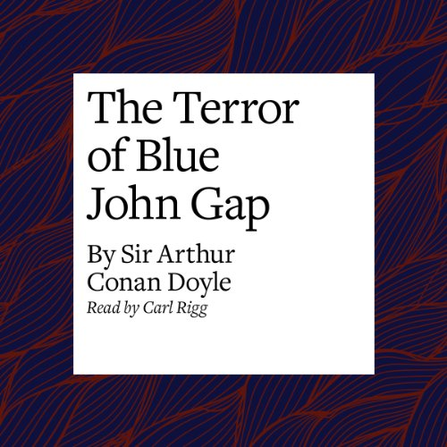 The Terror of Blue John Gap  Audiolibri