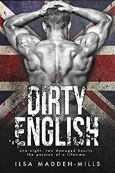 Dirty English by [Madden-Mills, Ilsa]