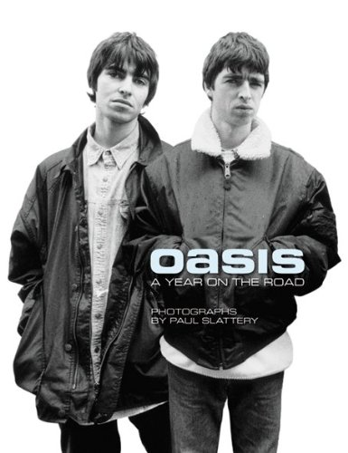 Oasis: A Year on the Road