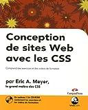 Conception de sites Web avec les CSS : Comprend des exercices et des vidéos de formation (1Cédérom)...