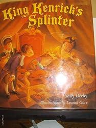 King Kenrick's Splinter by Sally Derby (1994-09-02)