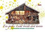Ein großes Licht bricht dort herein: Adventskalender mit Liedern von Paul Gerhardt