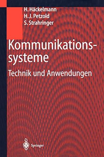Kommunikationssysteme: Technik Und Anwendungen Kommunikationssysteme