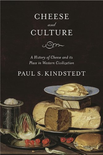A History of Cheese and its Place in Western Civilization (English Edition) ()
