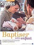 Baptiser Notre Enfant 2015 Hs Signes