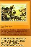 Librepensamiento y secularización en la Europa contemporánea (Instituto de Investigación sobre Liberalismo, Krausismo y Masonería)