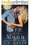 Turn of the Moon: A Royal Shifters Novel