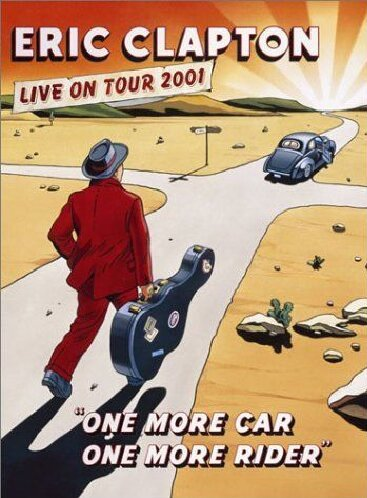 eric-clapton-one-more-car-one-more-rider-live-on-tour-2001