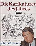 Die Karikaturen des Jahres 1989/90 - Klaus Bresser
