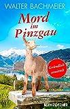 Mord im Pinzgau: Ein Alpenkrimi (Ein-Tina-Gründlich-Krimi 4)
