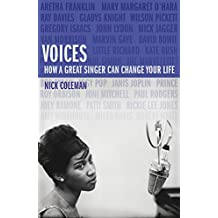 Voices: How a Great Singer Can Change Your Life